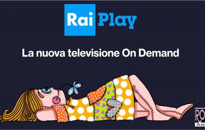 RAIPLAY Guardi On demand… GRATIS!