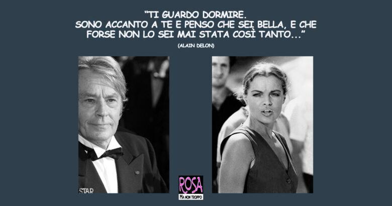 ALAIN DELON E ROMY SCHNEIDER, Un' amore struggente