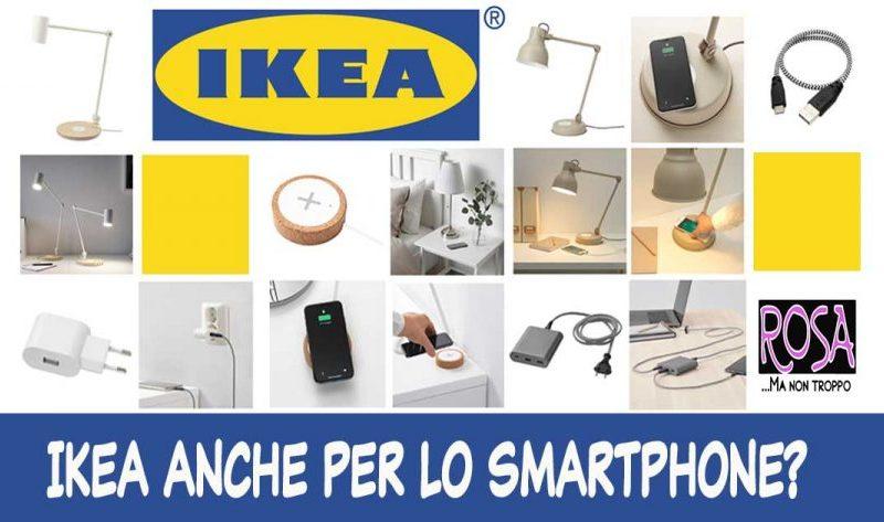IKEA ANCHE PER LO SMARTPHONE