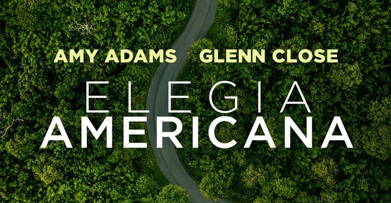 ELEGIA AMERICANA – Un grande film