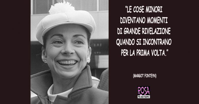 MARGOT FONTEYN, IL POLITICO E LA BALLERINA