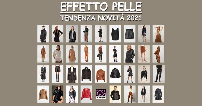 EFFETTO PELLE, Tendenza Moda 2021