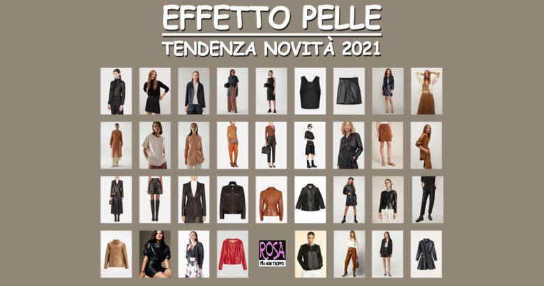 effetto pelle tendenza moda 2021
