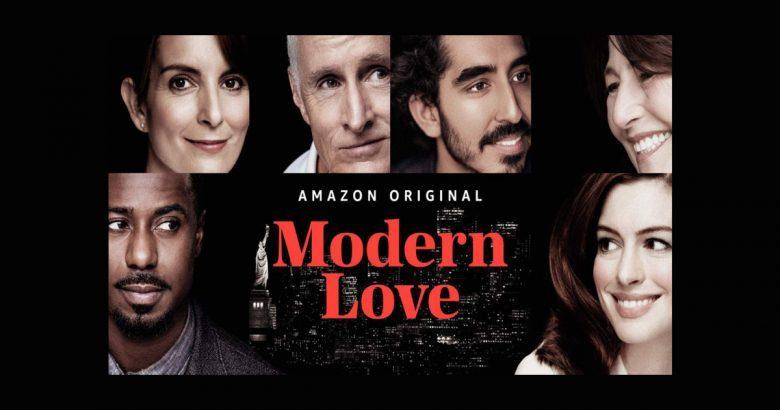 MODERN LOVE, Una serie sull'Amore Vero